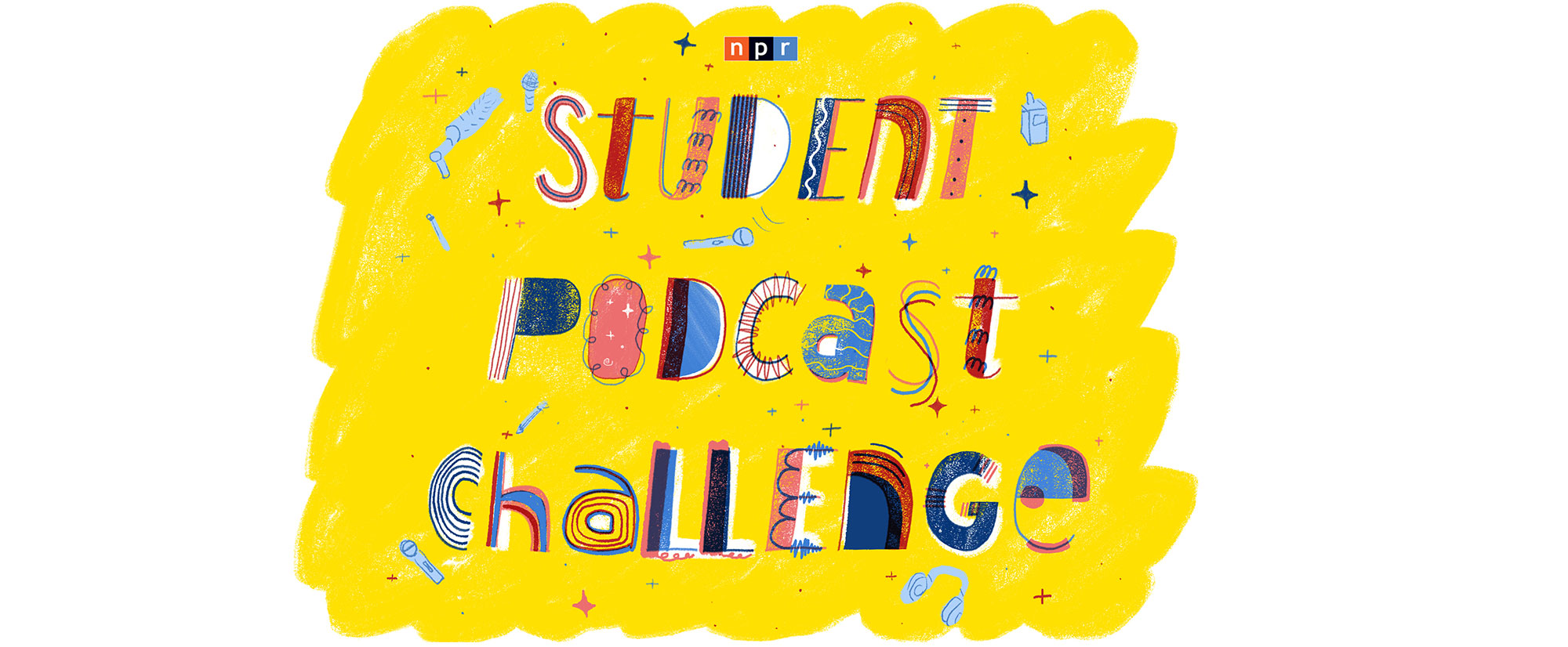 NPR Student Podcast Challenge multi-colored text with yellow background