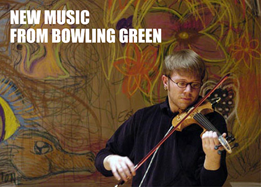 Living American Composers: New Music from Bowling Green