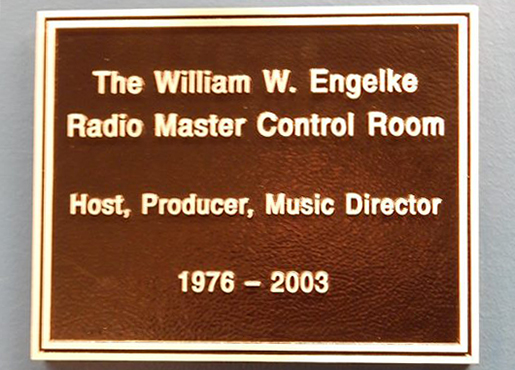 Plaque outside the newly dedicated William W. Engelke Radio Control Room