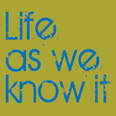Life as We Know It Podcast