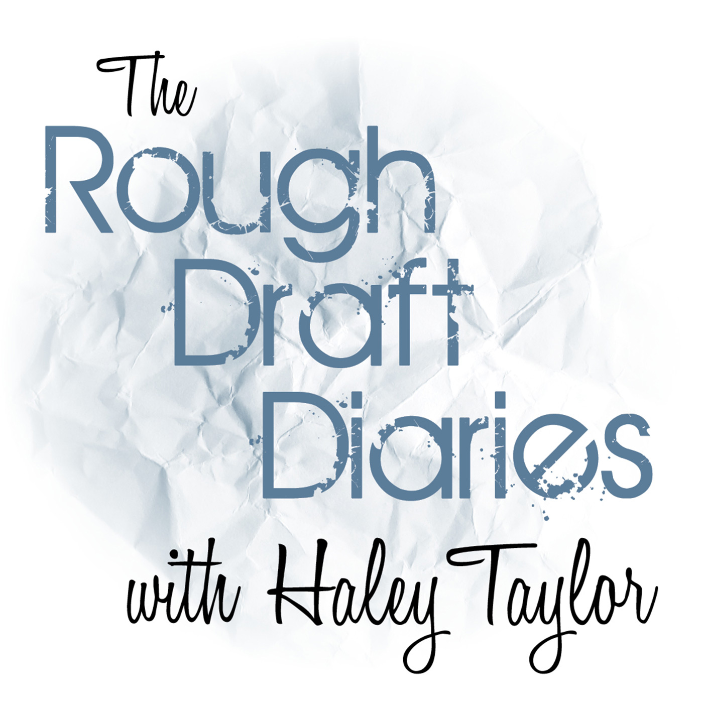 Rough Draft Diaries