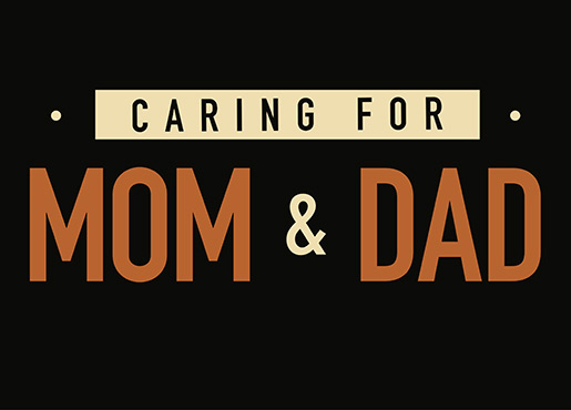Caring for Mom and Dad